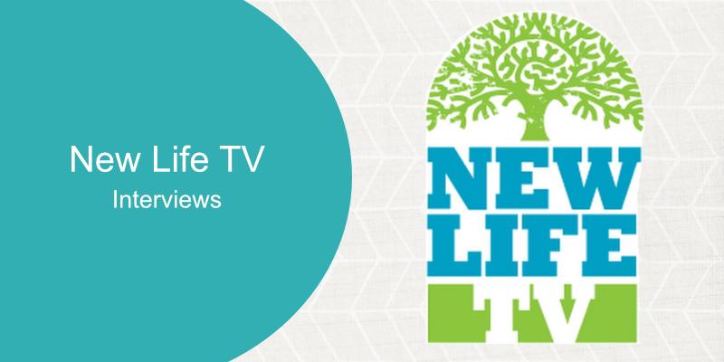 New Life TV Interviews